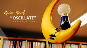 [BOOK REVIEW] Oscillate Karya Raden Chedid