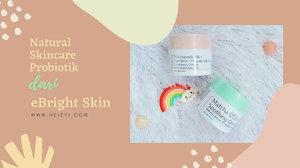 Perawatan Kulit Alami Menggunakan Natural Skincare Berprobiotik