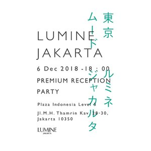 Get Exclusive Invitation for LUMINE JAKARTA Premium Reception Party @lumine.jakarta #LUMINEJAKARTA, #TOKYOMOOD  #일상 #첫줄 #인스타그램  #선팔 #맞팔 #맞팔해요 #소통해요 #소통 #셀스타그램 #인친 #사진 #댓글 #데일리 #팔로우 #좋아요 #sparklingsquad #new #bloggerperempuan #event #clozetteid #beautyblogger #blogger #cchannelid #kawaii #cchannelbeautyid