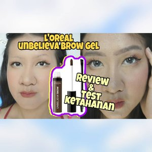 "Pejuang alis botak 🙏😅😅 samaan kaya aku , MANTUL banget coba L'oreal @getthelookid Unbelieva Brow Gel, diluar ekspetasi dan Full Review ada di Youtube "" desii nata "", klik ke Bio atau link https://youtu.be/u_zMXwMYFgk dan pmbelian produk check di Highlight Shopee ....#lorealeyebrow #browgel #review #eyebrow #koreantrend #clozetteid #kbeauty #ShopeeBagiMobil #일상스타그램  #좋아요#좋반 #선팔 #얼스타그램 #셀카 #셀피#좋아요반사 #likeforlikes #likeforlike#likeforfollow #맞팔 #선팔하면맞팔"