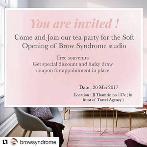 Congratz my little sister or my little niece yah? 😂😂😂 Gals... I'll be there too.. Stay tuned for the further story from me 😘😘😘 . . . #Repost @browsyndrome with @repostapp ・・・ Come and Join our tea party ladies! Free souvenirs from us! 💕  Soft Opening Hot Promo ( only 1 day )  All semi permanent makeup treatment disc 25% off ( yes 25% off ladies, dont miss it! )  You will get 1 lucky draw coupon to win voucher idr 1.000.000 for spmu treatment.  All face treatment ( BB Glow, Nano Scar and Aqua peeling ) disc 20% off � ( BB Glow and Nano Scar buy 4 sessions get 1 session for free 💕 ) You will get 1 lucky draw coupon to win voucher idr 200.000 for face treatment.  Signature Facial buy 2 get 1 free  Lash Lifting and Tinting ( normal price 300.000 ) 1 person 250.000 2 person 450.000 3 person 600.000  This Promo only available for appointment in place with down payment ✌��soooo come and join us!  Warm welcome for all of you 💕  Dessert and Tea provided 😘  #congratulation#clozette#clozetteid#beauty#browsyndrome#blog#blogger#beautyblogger#like#likeforlike#funniestling