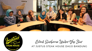 Diary Pink Tian : Event Barbecue Under The Star at Justus Steak House Dago Bandung