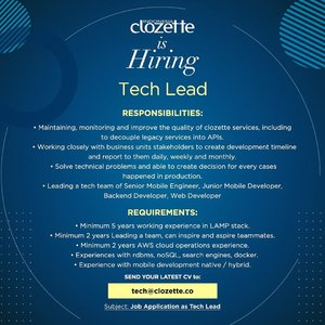 Calling all tech enthusiasts! Clozette is looking for full time tech lead to join our Clozette Crew family! Send your best cv and tell us why you are the one✨ #ClozetteID