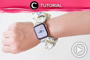 Style your apple watch with a cute scrunchie! See the tutorial here: https://bit.ly/2H0Ct1z. Video ini di-share kembali oleh Clozetter @aquagurl. Lihat juga tutorial lainnya di Tutorial Section.