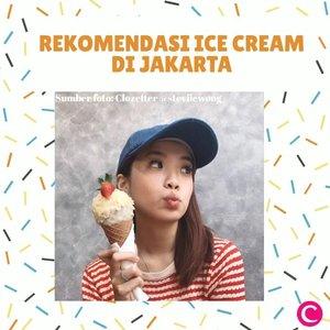 ✨Mood: I scream for ice cream!✨.Ice cream is always a good idea! Who's agree? Untuk memenuhi keinginanmu nyemil ice cream, berikut Clozette beri rekomendasi ice cream di Jakarta, yuk intip apa saja! #ClozetteID #ClozetteIDVideo