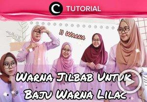 Bingung menentukan warna hijab yang cocok dipadukan dengan outfit lilac-mu? Coba lihat inspirasinya di video yang di-share kembali oleh Clozetter @saniaalatas berikut ini: https://bit.ly/3mKAjUo . Lihat juga tutorial lainnya di Tutorial Section.