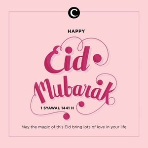 There is different meaning of Eid for each person. For us, it's sharing love and happiness with everyone.​​Happy Eid Mubarak 1441 H, Clozetters! Wishing you and your family a very happy and peaceful Eid. #ClozetteID