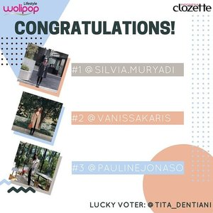 Your wait is over!  It's time to announce #WolipopXClozetteID Photo Voting Contest winners:  1. @sylvia.muryadi as The 1st Winner Prize: Shopping Voucher IDR 250.000 & cash money IDR 1000.000  2. @vanissakaris as 2nd Winner Prize: Shopping Voucher IDR 250.000 & cash money IDR 750.000  3. @paulinejonaso as 3rd Winner Prize: Shopping Voucher IDR 250.000 & cash money IDR 500.000  4. @tita_dentiani as Lucky Voter Prize: cash money IDR 250.000 + merchandise  Thank you for all participants and see ya on the next challenge, Clozetters! ❤ @wolipop  #ClozetteID