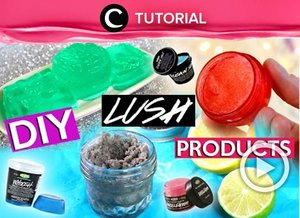Making your own LUSH products at home? Check out this video for more: http://bit.ly/2SedzhV. Video ini di-share kembali oleh Clozetter @juliahadi. Lihat juga tutorial lainnya di Tutorial Section.