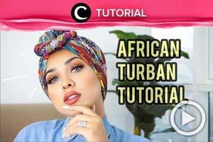 Turban ala Afrika yang penuh motif dan warna bisa jadi pasangan untuk outfitmu yang didominasi warna putih ataupun hitam. Lihat tutorialnya di: http://bit.ly/2o6hTTt. Video ini di-share kembali oleh Clozetter @kyriaa. Lihat juga tutorial lainnya di Tutorial Section.