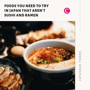 Sushi dan Ramen adalah makanan khas Jepang yang tentu saja harus kamu icip saat mengunjungi Negara Sakura tersebut. Yuk swipe left untuk cari tahu makanan apa saja selain sushi dan ramen yang harus juga dicoba saat kamu mengunjungi negara Jepang! #ClozetteID #ClozetteIDCoolJapan