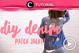 Make your own patch denim jacket! Check here for the tutorial: http://bit.ly/376c622. Video ini di-share kembali oleh Clozetter @ranialda. Lihat juga tutorial lainnya di Tutorial Section.