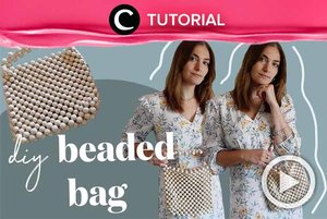 Beaded bag sedang jadi tren sejak tahun 2020 lalu. Coba buat sendiri, yuk. Kamu bisa intip caranya di: http://bit.ly/2NZvOYq. Video ini di-share kembali oleh Clozetter @zahirazahra. Lihat juga tutorial lainnya di Tutorial Section.