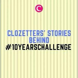 Puberty hits them right! Beberapa Clozetters sempat bercerita tentang transformasi mereka dalam #10YearsChallenge. Kamu sudah ikutan belum? #ClozetteID