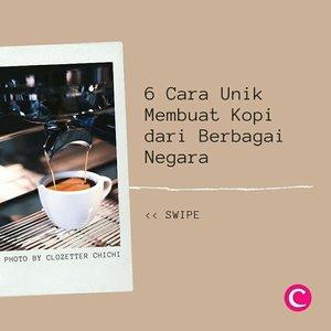 Indonesia, Turki, Jepang hingga Itali mempunyai cara tersendiri untuk menciptakan rasa kopi sesuai selera masyarakat di negara tersebut, lho. Swipe untuk lihat penjelasannya..📷@chicme@kopi.kedan @imbibe @danjoso @black6coffee @babel.me#ClozetteID #ClozetteIDCoolJapan #ClozetteXCoolJapan
