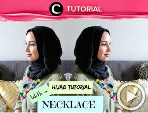 Ingin memadukan kalung favorit dengan gaya hijab yang tepat? Contek tutorialnya dalam video berikut http://bit.ly/2fMqXET. Video ini di-share kembali oleh Clozetter: zahirazahra. Cek Tutorial Updates lainnya pada Tutorial Section.
