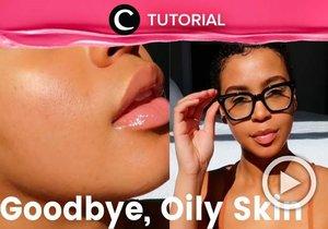 Bye-bye oily skin! Clozetter @dintjess membagikan kembali video untuk kamu yang ingin mengatasi masalah minyak berlebih pada wajah: https://bit.ly/3ncknKV. Lihat juga tutorial lainnya di Tutorial Section.