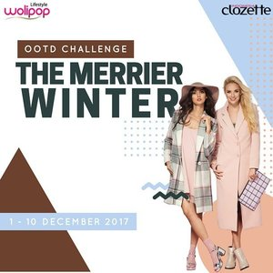 """[CONTEST] It's time to bring out your coat & strike a pose to join our """"The Merrier Winter OOTD Challenge"""" collaboration with @Wolipop!  The Prize: Shopping voucher worth Rp500k for 3 winners & get included on our Photo Voting Contest to win another cash prizes total Rp2.250k for 3 winners!  What you need to do: 1. Follow @wolipop & @ClozetteID Instagram account. 2. Upload your best winter themed OOTD on Instagram. 3. Mention & tag @wolipop & @ClozetteID. Don't forget to put hashtag #ClozetteID & #wolipopXclozetteid on caption.  Period: December 1st-10th 2017  Wish you a good luck!"""