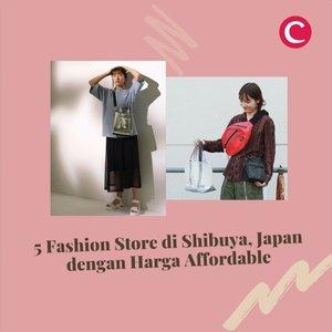 Dikenal sebagai salah satu fashion trendsetter di dunia, belanja fashion items memang jadi salah satu kegiatan wajib saat berkunjung ke Jepang. Apabila kamu ke Shibuya, jangan lupa mampir ke beberapa toko fashion dengan harga terjangkau ini, ya!  Cek juga artikel jepang lainnya di link berikut https://bit.ly/artikeljepang (link di bio) 📷 @harajukuchicago_official @ragtag_official @cha_c_h_a_cha @sayaka_510 @wego_official #ClozetteID #clozettexcooljapan #clozetteidcooljapan #clozetteidvideo