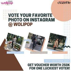 Voting phase is open and the results so far is quite tight! Yuk kunjungi akun Instagram @wolipop dan like salah satu style favorit kamu seperti yang tertera di banner ini. Karena salah satu voters yang beruntung berkesempatan mendapat hadiah voucher belanja senilai Rp250.000!! @paulinejonaso@silvia.muryani@vanissakarisyuk ajak teman-teman kamu untuk voting :) Voting phase closed on December 18th. Hurry up!  #WolipopXClozetteID #ClozetteID