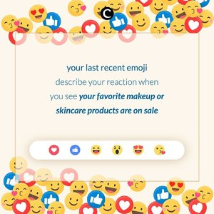 Yuk cek handphone-mu sekarang dan lihat apa sih emoji terakhir yang kamu gunakan? Karena emoji itu yang menggambarkan ekpresimu ketika produk makeup atau skincare andalanmu sedang diskon! Ketik emojinya di kolom komentar ya, Clozetters! #ClozetteID #ClozetteIDTriviaQuiz