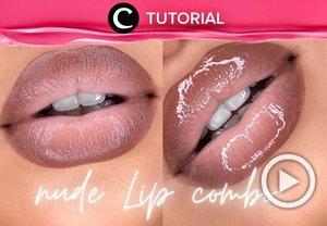Intip tutorial berikut untuk mendapatkan nude lip combo yang bisa mempercantik daily makeup-mu: https://bit.ly/2VGxGtB. Video ini di-share kembali oleh Clozetter @kamiliasari. Lihat juga tutorial lainnya di Tutorial Section.
