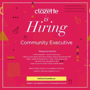 """Don't miss this once in a while opportunity! Send your CV & sample article (portfolio) via email to hello@clozette.co with subject """"Job Application as a Community Executive"""". Don't forget to introduce yourself a little bit on the body email so we know your strength than other candidates..Open untill December 14th 2018. 😘.#ClozetteID"""