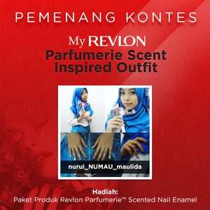 Pemenang Contest MY REVLON PARFUMERIE™ SCENT INSPIRED OUTFIT