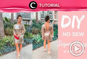 Make your own sequin dress! Check the tutorial here: https://bit.ly/2J5K8J6. Video ini di-share kembali oleh Clozetter @kyriaa. Yuk, lihat juga tutorial lainnya yang ada di Tutorial Secton.