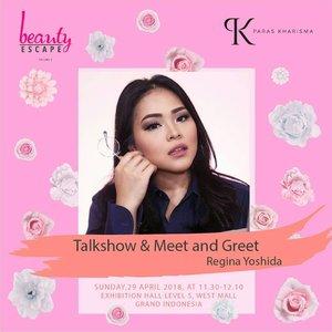 Hi guys dateng yukk ke acara Talk Show aku di @beautyescape.id . Tanggal 29 April 11.30-12.10siang ya.. 🔹Free Entry🔹  Acaranya bakal seru bangett, event @beautyescape.id ini mulai hari ini sampai tanggal 29 April nanti di Grand Indonesia :) Yeay see you guys💓😻 #event #talkshow #beauty #beautyhack #meetandgreet #jakarta #mua #muajakarta #indobeautugram #indobeautyvlogger #bazaar #bazaarjakarta #beautyevent #tampilcantik #bunnyneedsmakeup #bloggermafia #clozetteid #makeupwithregina #contentcreator