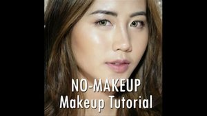 [NEW VIDEO ALERT]NO-Makeup Makeup Tutorial using Make Up For Ever Waterblend Foundation @makeupforeveridClick the link in my bio for full version!! Music : [No Copyright Music] Longing - Joakim Karud - from YouTube@beautynesiamember @indobeautygram @indovidgram#IVGbeauty #indovidgram #indobeautygram #nomakeupmakeup #makeupforever #makeupforeverid #nyxcosmetics #nyxcosmeticsindonesia #beautyjunkie #beautyjunkies #selfmakeup #beautyenthusiast #makeup #makeupaddict #beautynesiamember #beautynesiaid #makeupjunkie #like4like #instafollow #instalike #instaphoto #makeupjunkies #beautyvlogger #beautybloggerindonesia #wakeupandmakeup #undiscovered_muas #beauty #naturalmakeup #clozette #clozetteid