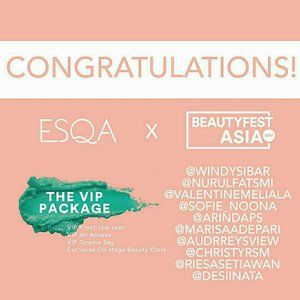 Aaaaagh welcome Beauty Fest Asia 2017 🎆🎉🎊@Regrann from @esqacosmetics  -  Congratulations for all winners!  Please DM us your contact number to pick up your tickets 💌 See you girls at @beautyfestasia this weekend