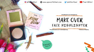 Blog by Tami Oktari: [REVIEW] Make Over Riche Glow Face Highlighter