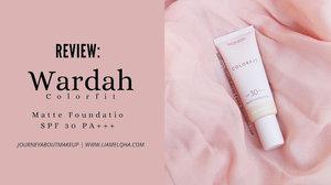 Journey About Makeup: Foundation Lokal Wardah Colorfit Matte Foundation