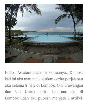 Hallo Bali!!! Akhirnya 8 hari liburan aku bareng @aulliasha kelar!! Keseruan kita selama di Lombok, Gili Trawangan dan ditutup dengan Bali udah aku publish di blog. Cus klik www.nonahikaru.com buat kamu yang lagi nyari referensi pantai-pantai kece buat travelling. 💋💋... #clozetteid #clozetteambassasor #bali #lombok #gilitrawangan #indonesia #exploreindonesia #blogger #bloggers #traveller #hijabtraveller #travelblogger #travelblog #instalike #beach #beachaddict #pantai #mybalilombok