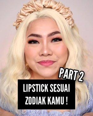 LIPSTICK SESUAI ZODIAK KAMU ! PART KE 2 💄 Siapa yg nungguin part 2 nya? Ada zodiak kalian gak disini? Komen yah 🤭 . ♋ Cancer : @etudeofficial x @hersheys Kisses #1 Mill Chocolate ♌ Leo : @australiscosmetics_id Liquid Lipstick D8 ♍ Virgo : @flynn.cosmetic 311 (bisa beli di @hicharis_official aku link on bio) ♎ Libra : @sadabycathysharon Lurik + Nahra . . #makeup #Tutorialdandan #tutorialmakeup #aestheticmakeup #tiktokindonesia #tiktokchallenge #beautybloggerindonesia #ClozetteID #cchannelmakeupid #cchannelid #flovivi