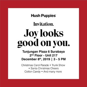You are invited!!!! Yuk minggu besok ke @hushpuppiesid di @tunjungan_plaza 6 - 2nd Floor. 👉🏻 Bakalan ada Christmas Carol Parade, Trunk Show, Santa Christmas Cheers Cotton Candy dan masih banyak lagi🙌🏻 Cause #joylooksgoodonyou . . . . #workwithtorquise #bloggersurabaya #clozetteid #hushpuppiesid