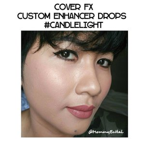 Cover FX Custom Enhancer Drops #candlelight from @coverfx #selfpotrait #myselfandi #narcism #coverfxdrops #coverfxenhancerdrops #highlighter #coverfx #makeupaddict #makeupjunkie #clozettedaily #clozetteid #beauty #makeup #fotd #fdbeauty #femaledaily