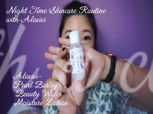 #Nighttime #skincare #routine with @suikabeauty using 🌾Pearl Barley Beauty Water Moisture Lotion. 💐Brightening Serum. 🏵Premium Mask. 🌼Squalane Oil. 🌺Squalane Lotion. 🌻Orange Balm. 🍁Vitamin C Gel.  #purevivi #alovivi #Japanskincare #Japanbeauty #clozetteID #vlogger #1minreview #jobstears #vitc #pearlbarley #coix #recomended @alovivi_purevivi @purevivithailand @purevivisg #squalane #mask #facemask #brighteningserum