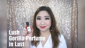 @lush Gorilla Perfume in Lust...that smells so irresistibly good  Full video on my youtube: https://youtu.be/ngUrEN19obs  #lust #perfume #lush #jasmine #gorillaperfume #ClozetteID #love #fragrance #musttry #edp #musthave #smellsgood #irresistible #video #videooftheday #review