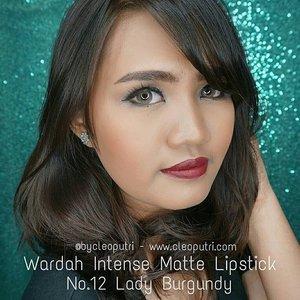 Wardah Intense Matte Lipstick No.12 Lady Burgundy @wardahbeauty #indobeautygram #clozettedaily #clozetteid #starclozetter #sociollablogger #love #fotd #fotdibb #motd #motdibb #wardah #wardahlipstick #wardahintenesemattelipstick #lipstickmatte #lipsticklokal #wardahintense #makeup #makeupgeek #makeupaddict #lipjunkie #lipoftheday #lotd #lotdibb