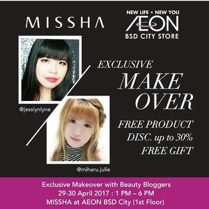 Don't miss it!!! Visit @missha.id at @aeonmallbsdcity 1st floor to find more about their amazsing spectacular promos with a lot of activities such as makeup demo and FREE Exclusive Makeover for 30 people who shop and without minimum purchases and also FREE GIFT! Find out to know more and see you tomorrow!! . . . . #makeupdemo #makeover #misshaid #missha #misshaindonesia #beautyinfluencer #kbeauty #wonderfullyn #lynebeauty #clozetteid #fdbeauty #clozetteambassador