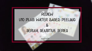 Beauty Blog by Rizkika Widianti: [REVIEW] V 10 Plus Water Based Peeling & Serum Sensitive Series