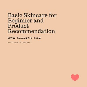 On the blog now. Basic Skincare for Beginner and Product Recommendation. Available on Bahasa so you can read it easily. 😃 . I've added some tips and trick on the blogpost. Head to www.caaantik.com or klik the linktree on my bio to go to Caaantik. 🥰 #clozetteid #starclozetter #beauty #skincare #skincarejunkie #skincaretips #skincareroutine #caaantik #caaantikbeautyblog #bblogger