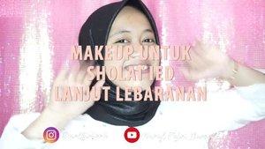 Yeayy yg nanti pagi mau sholad ied sekalian lebaranan, nih aku kasih tutorial makeup simple banget 😍  Btw, Happy Eid Mubarak temen-temen, mohon maaf lahir dan batin🙏🙏 . . #beautybloggerindonesia #clozetteid #makeupisart #makeup #makeuptutorial  #makeupbynfb #art #peachymakeup #motd #bunnyneedsmakeup  #100daysofmakeup #wakeupandmakeup  #creativemakeup #colourfullmakeup #cchannelbeautyid #EidMubarak #Lebaran #MakeupLebaran #IdulFitri