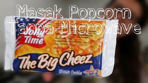 MASAK POPCORN JOLLY TIME TANPA MICROWAVE - YouTube
