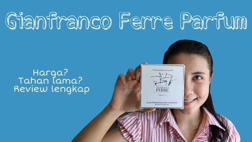 REVIEW PARFUM WANITA TAHAN LAMA GIANFRANCO FERRE - YouTube