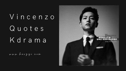 These 7 Vincenzo Quotes Kdrama Will Mess Your Feeling