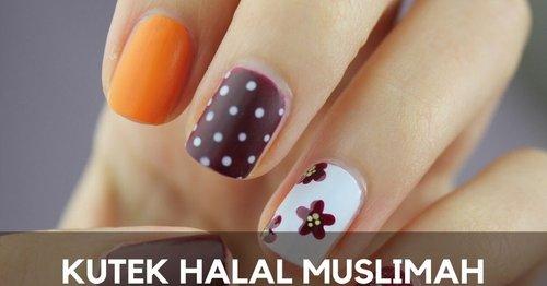 12 Daftar Merek Kutek Halal yang Bisa Dipakai Sholat