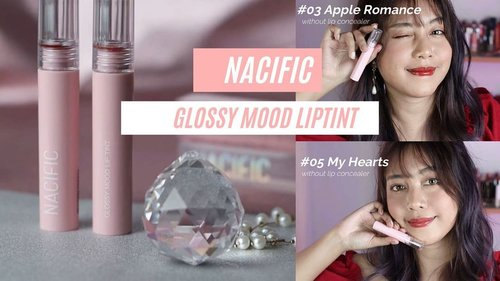 Video @nacificcosmetics produk terbarunya udah up di youtube channel aku❤️Link ada di bio aku yap!Go go check~~#nacific #nacificindonesia #nacificcosmetics #glossymoodliptint #glossymoodliptintreview #clozetters #clozetteid #beautybloggerindonesia